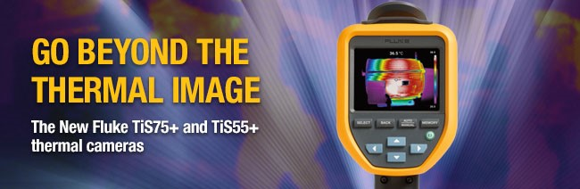 Empower your maintenance program with Fluke TiS55+ and TiS75+ Thermal Cameras.